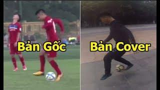 20 thử thách lên bóng như Quang Hải Công Phượng U23 Việt Nam