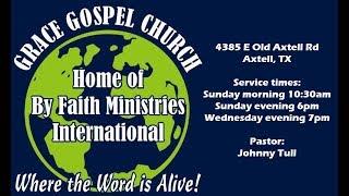 Grace Gospel Church - Sunday Service 01/20/2019