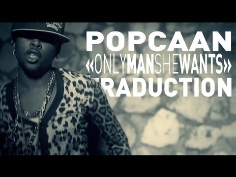 Popcaan - Only Man She Want Vostfr video