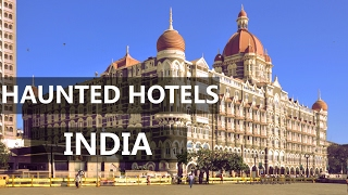 TOP 10 HAUNTED HOTELS IN INDIA