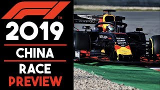 Chinese Grand Prix Preview 2019