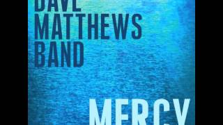Watch Dave Matthews Band Mercy video