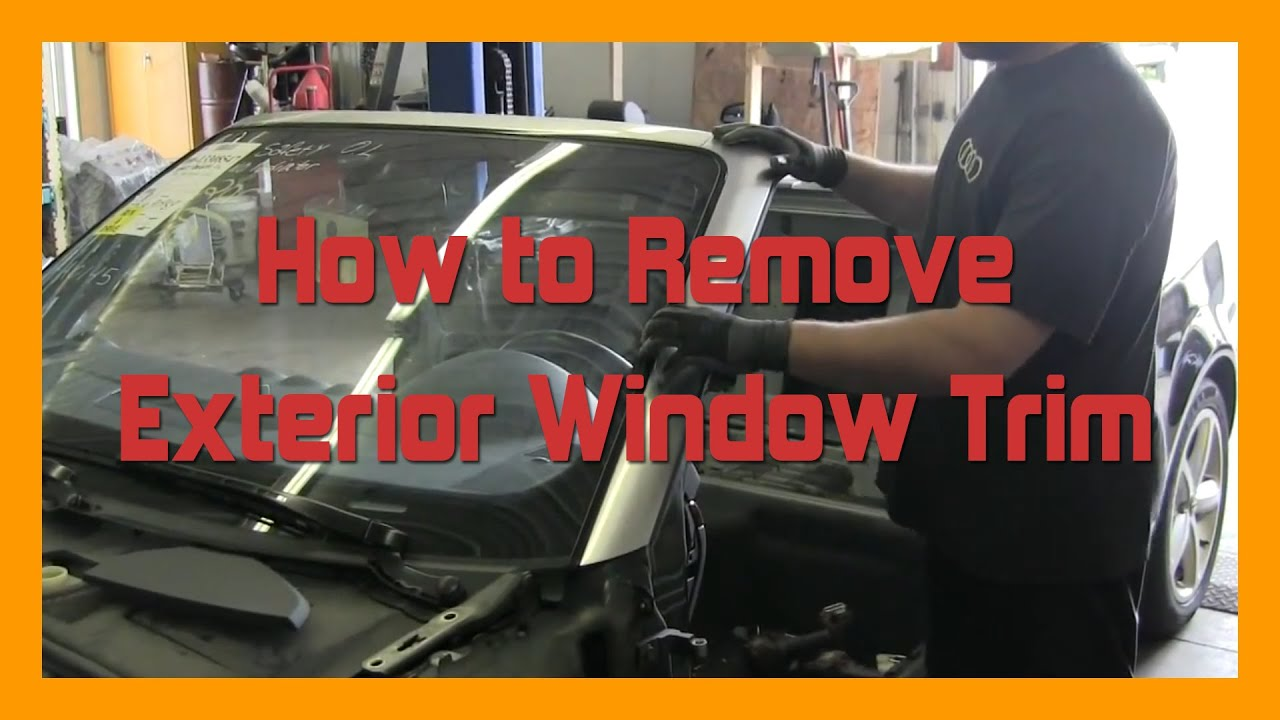 How To Remove Exterior Window Trim 2002 2008 B6 B7 Audi