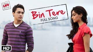 download lagu I Hate Luv Storys - Bin Tere - Full gratis