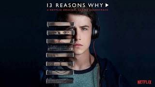 Download Lagu Clay's Playlist | 13 Reasons Why Soundtrack | All The Best Songs Gratis STAFABAND