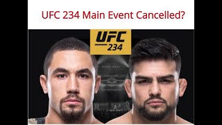 UFC 234 Whittaker vs. Gastelum Main Event Cancelled