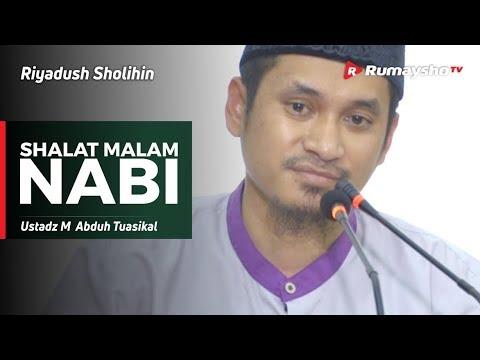 Riyadush Sholihin: Shalat Malam Nabi - Ustadz M Abduh Tuasikal