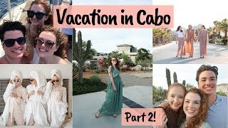 Family Vacation in Cabo (Part II) | Amanda Asad