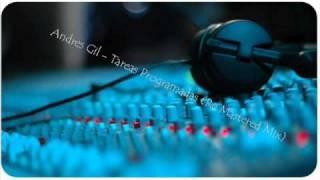 Andres Gil - Tareas Programadas (Re Mastered Mix)