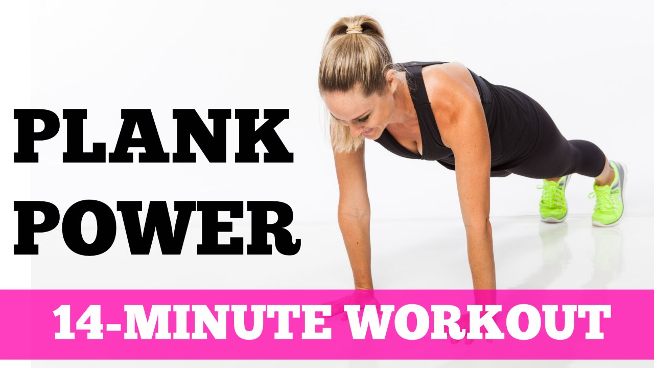 The 14-Minute Plank Power Workout for All Levels No Equipment ...