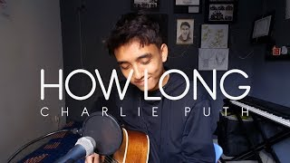 Download Lagu Charlie Puth - How Long (Cover by Reza) Gratis STAFABAND