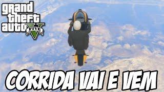 GTA V - Corrida do Vai e Vem e caindo em queda livre do céu