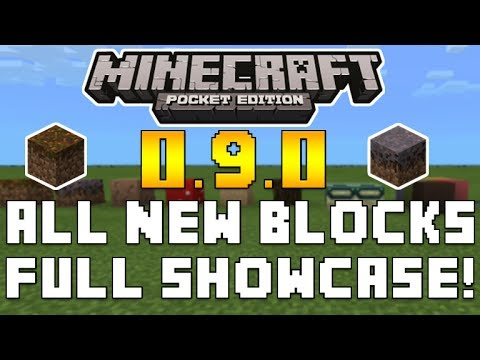 Minecraft Pocket Edition - 0.9.0 UPDATE ALL NEW BLOCKS SHOWCASED & EXPLAINED + MORE [MCPE 0.9.0]