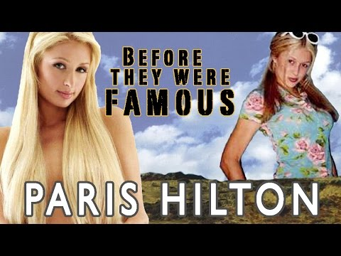 PARIS HILTON - Before They Were Famous