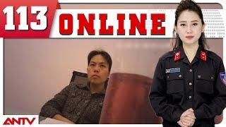 Bản tin 113 Online mới nhất ngày 13/09/2018   Tin tức   Tin nóng 24h   ANTV
