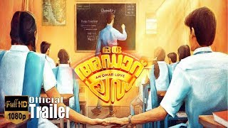 Oru Adaar Love Official Trailer ¦¦ Vineeth Sreenivasan ¦¦ Shaan Rahman ¦¦ Omar Lulu