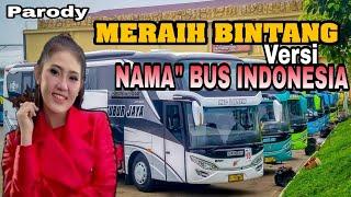 "Parody Meraih Bintang-Via vallen    Versi Nama"" Po Bus Indonesia"