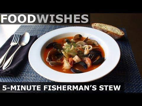 5-Minute Fisherman39s Stew - Food Wishes