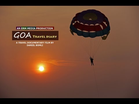 GOA TRAVEL DIARY - A Travel Documentary Film