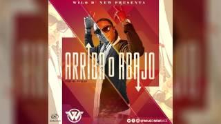 Wilo D' New - Arriba O Abajo (AUDIO OFICIAL)