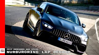 2019 Mercedes AMG GT63S Nurburgring Lap Record