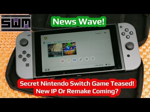 News Wave! - Secret Nintendo Switch Game Teased! New IP Or Remake Coming?