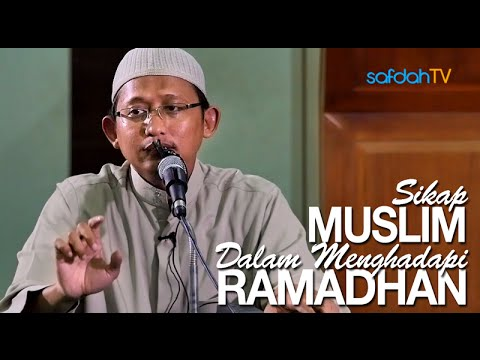 Kajian Islam: Sikap Muslim Dalam Menghadapi Ramadhan - Ustadz Badru Salam, Lc