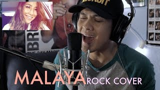 MALAYA  Moira Dela Torre ROCK Cover by The Ultimat