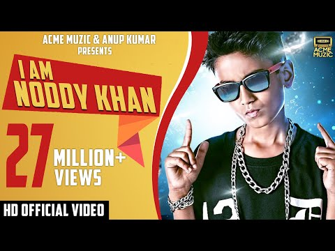 I Am Noddy Khan | Noddy Khan | Youngest Indian Rapper | Full Video | HD