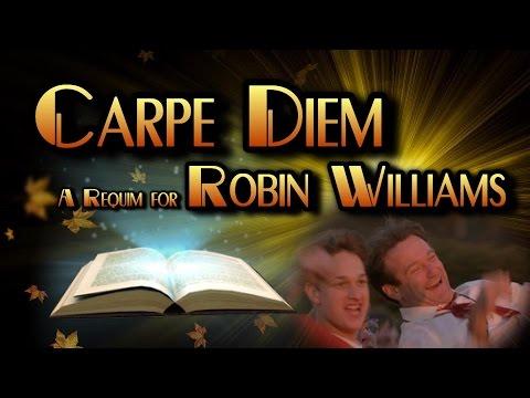 Carpe Diem - A Tribute to Robin Williams