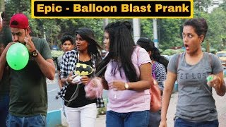 Epic - Balloon Blast Prank On Girl's - In Kolkata - Pranks In India | By TCI