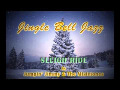 CHRISTMAS JAZZ: Sleigh Ride