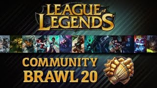 League Of Legends - Community Brawl #20