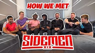 HOW THE SIDEMEN MET
