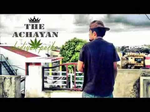 Achayan - Chadiyan Pacha  (malayalam hiphop)