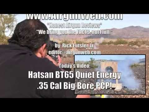 Hatsan .35 CAL BIG BORE BT65 Quiet Energy - by Airgun Expert Rick Eutsler / AirgunWeb