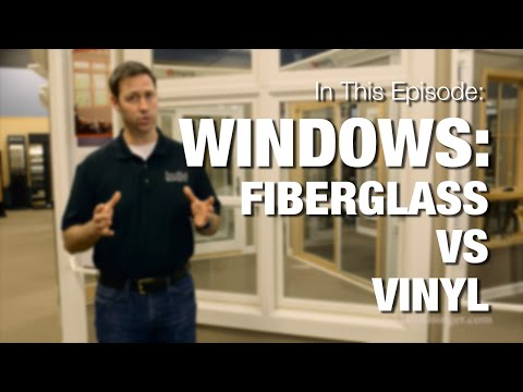 Choosing Windows : Fiberglass vs Vinyl