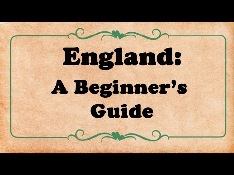England: A Beginner's Guide