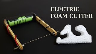 How to make Electric Foam Cutter at home