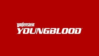 Wolfenstein: Youngblood – Trailer officiel (E3 2018)