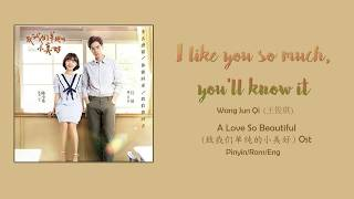 A Love So Beautiful Ost 致我们单纯的小美好 Ost - I Like So Much, You'll Know It Rom/pinyin/eng S