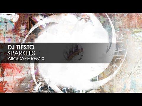 DJ Tiësto - Sparkles (Airscape Remix)
