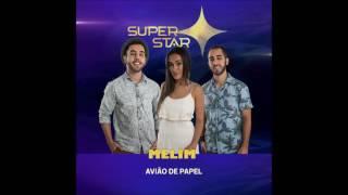 Baixar Melim - Avião de papel (SuperStar) [ Áudio Oficial]