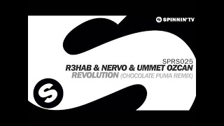 R3hab & NERVO & Ummet Ozcan - Revolution (Chocolate Puma Remix) [OUT NOW]