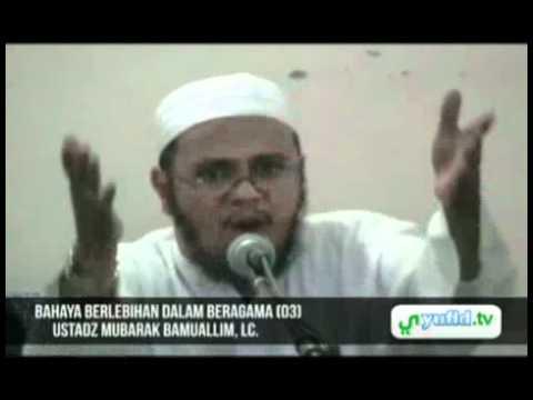 Ceramah Agama Islam: Bahaya Berlebihan Dalam Beragama (03)