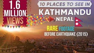 10 Things To Do In Kathmandu,Nepal -HD