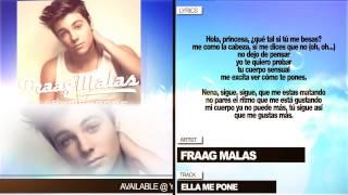 """Fraag Malas """"Ella Me Pone"""" (Con Letra)"""