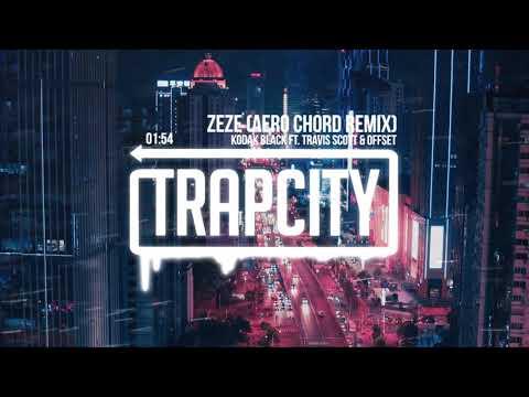 Kodak Black - ZEZE ft. Travis Scott & Offset (AERO CHORD Remix) MP3