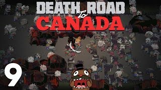 Baer is on the Death Road to Canada (Ep. 9)