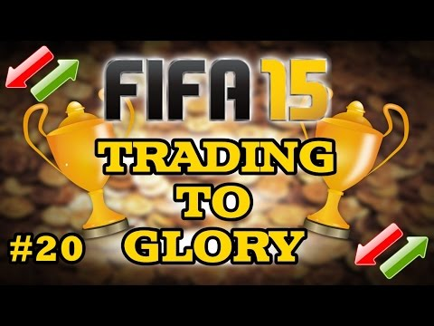 FIFA 15 - TRADING TO GLORY | EP 20 | 35K PROFIT IN UNDER AN HOUR | FIFA 15 ULTIMATE TEAM |
